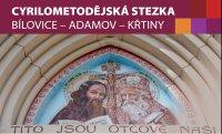 Cyrilometodějská stezka Bílovice – Adamov – Křtiny